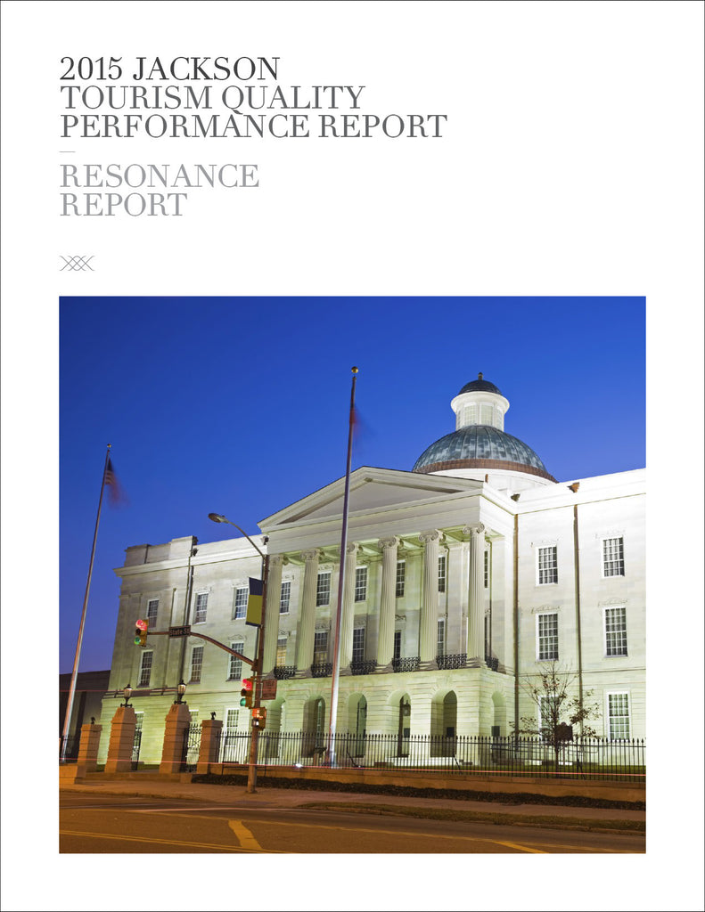 2015 JACKSON TOURISM QUALITY PERFORMANCE REPORT