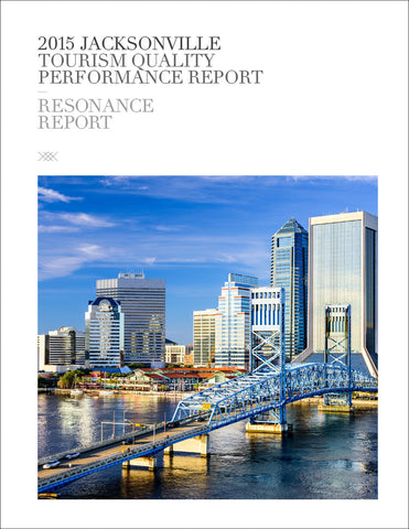 2015 JACKSONVILLE TOURISM QUALITY PERFORMANCE REPORT