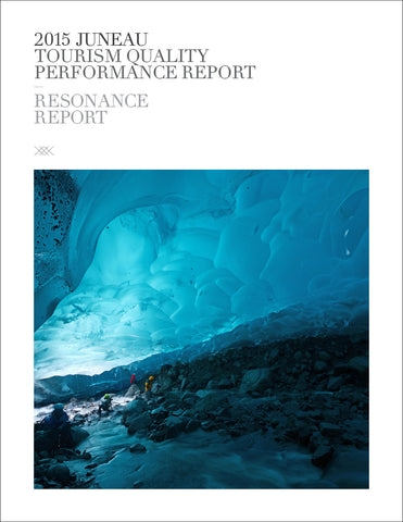 2015 JUNEAU TOURISM QUALITY PERFORMANCE REPORT