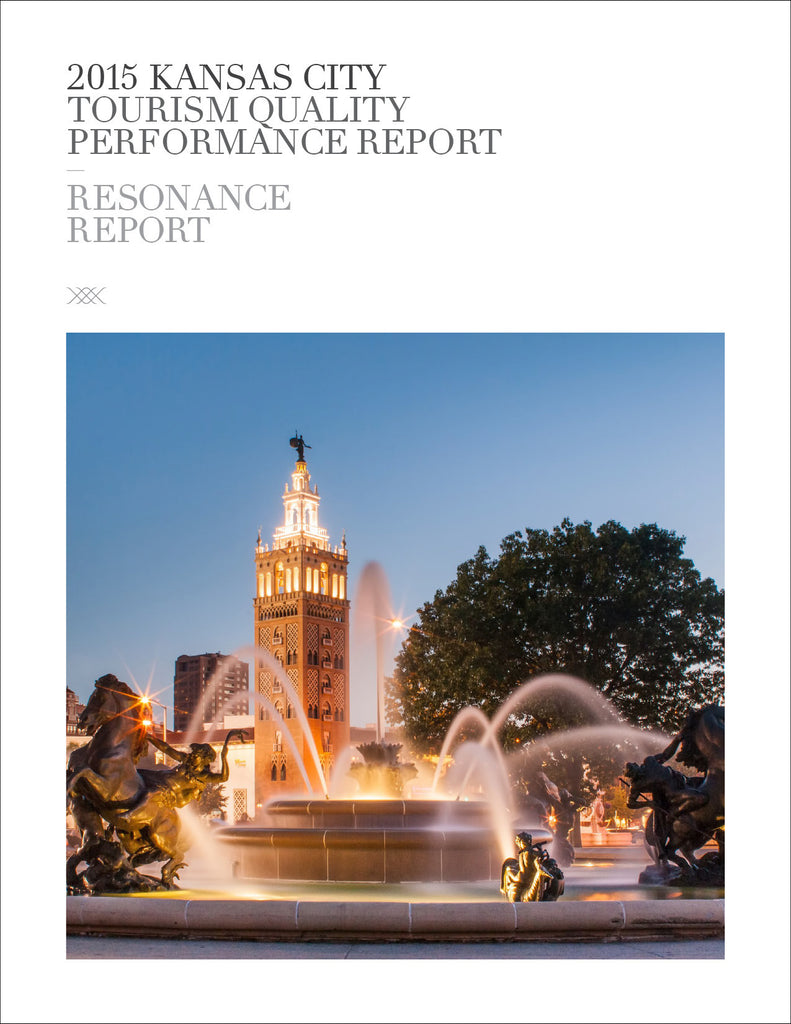 2015 KANSAS CITY TOURISM QUALITY PERFORMANCE REPORT