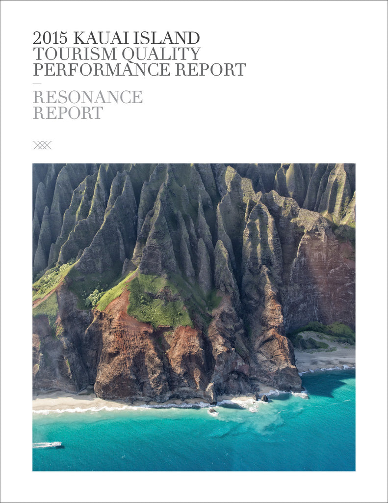 2015 KAUAI ISLAND TOURISM QUALITY PERFORMANCE REPORT