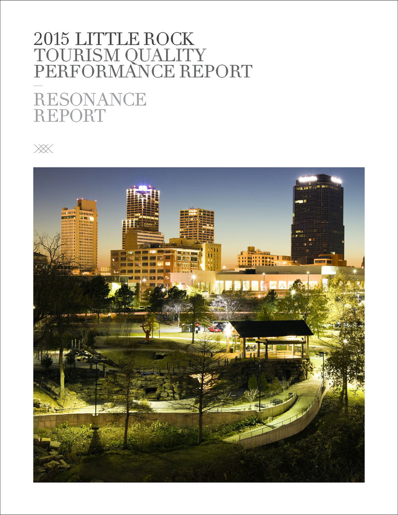 2015 LITTLE ROCK TOURISM QUALITY PERFORMANCE REPORT