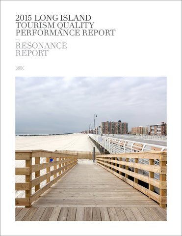 2015 LONG ISLAND TOURISM QUALITY PERFORMANCE REPORT