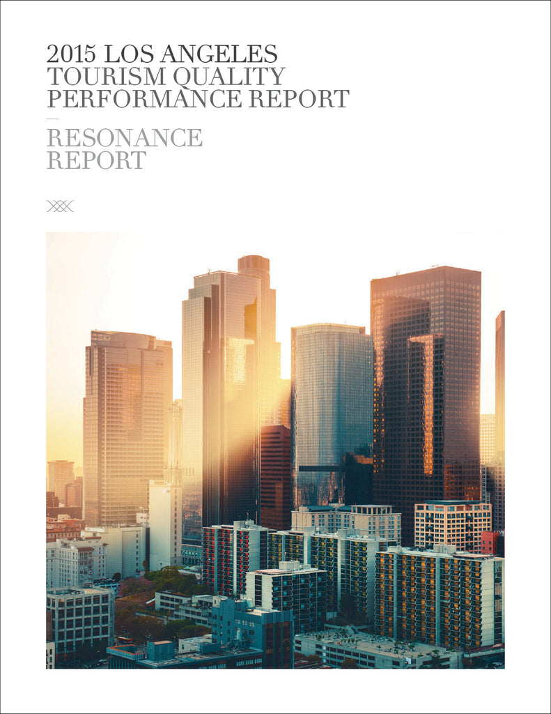 2015 LOS ANGELES TOURISM QUALITY PERFORMANCE REPORT