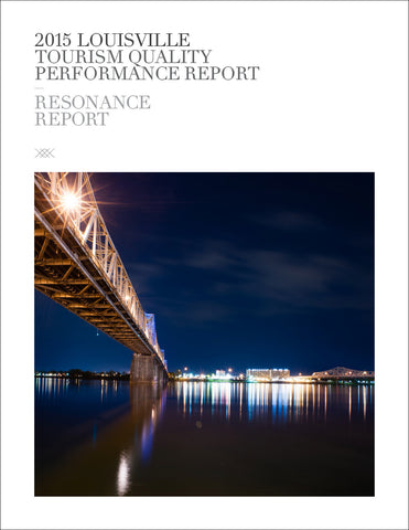2015 LOUISVILLE TOURISM QUALITY PERFORMANCE REPORT