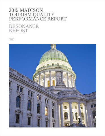 2015 MADISON TOURISM QUALITY PERFORMANCE REPORT