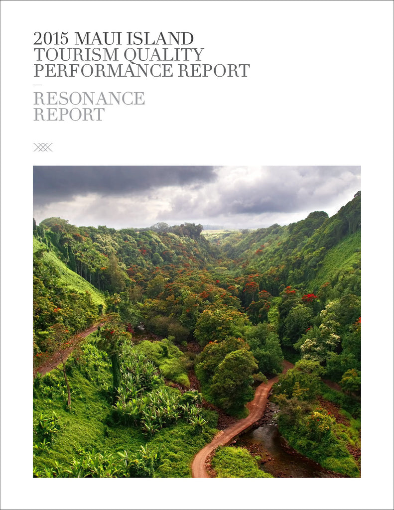 2015 MAUI ISLAND TOURISM QUALITY PERFORMANCE REPORT