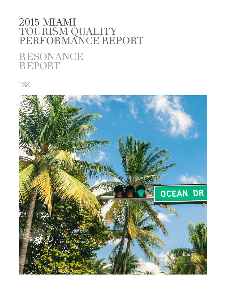 2015 MIAMI TOURISM QUALITY PERFORMANCE REPORT