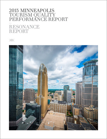 2015 MINNEAPOLIS TOURISM QUALITY PERFORMANCE REPORT