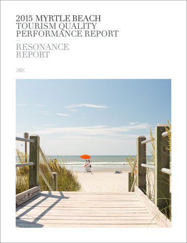2015 MYRTLE BEACH TOURISM QUALITY PERFORMANCE REPORT