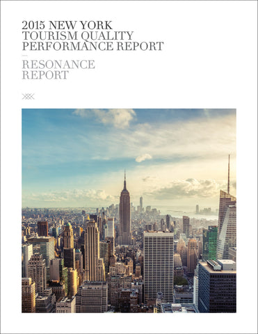 2015 NEW YORK TOURISM QUALITY PERFORMANCE REPORT