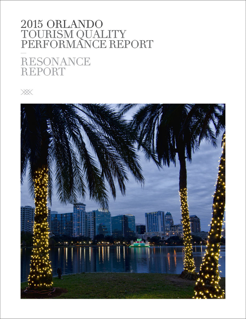 2015 ORLANDO TOURISM QUALITY PERFORMANCE REPORT