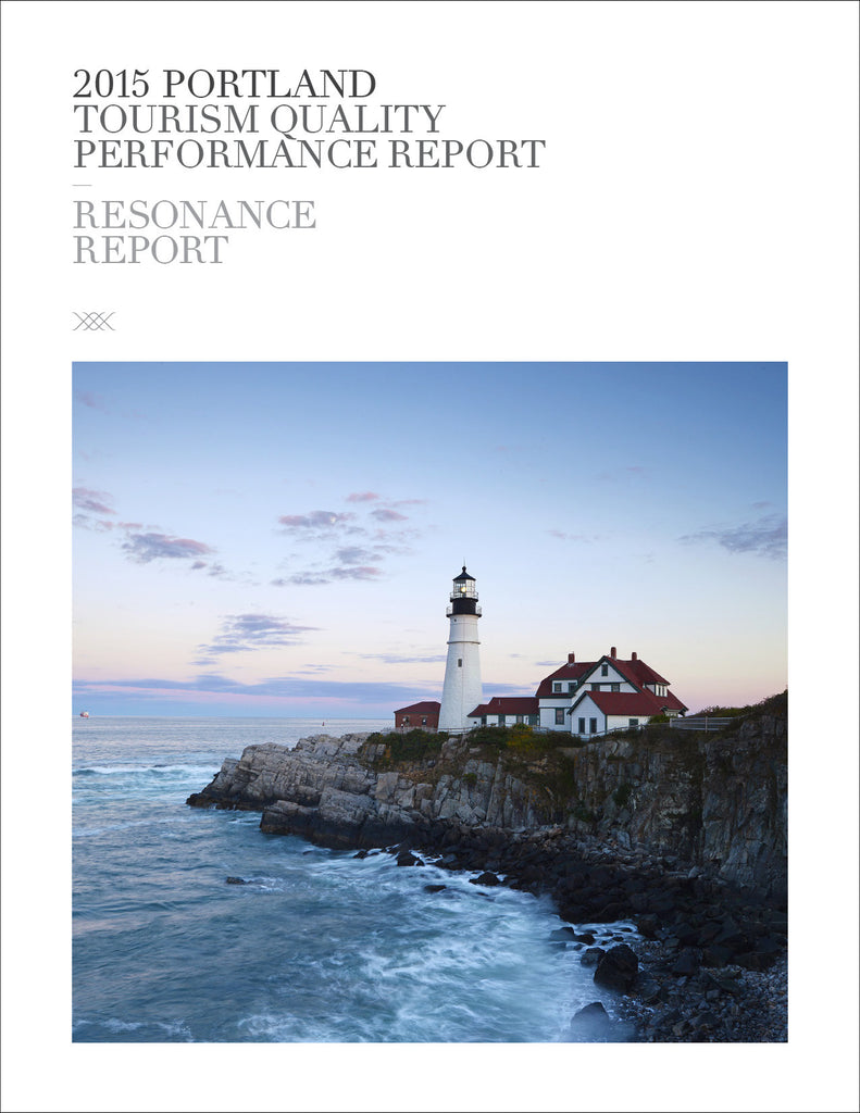 2015 PORTLAND, ME TOURISM QUALITY PERFORMANCE REPORT