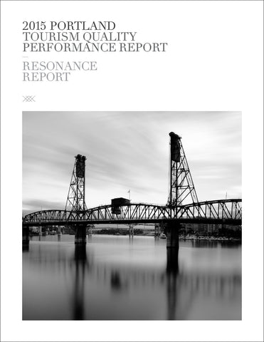 2015 PORTLAND, OR TOURISM QUALITY PERFORMANCE REPORT