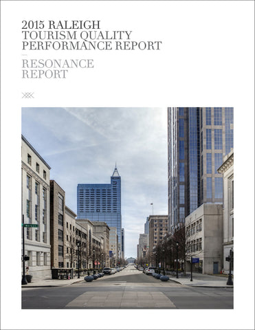 2015 RALEIGH TOURISM QUALITY PERFORMANCE REPORT