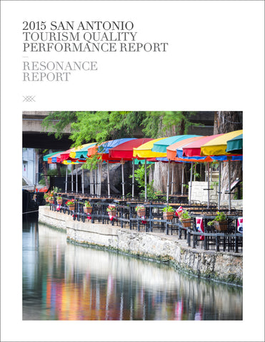 2015 SAN ANTONIO TOURISM QUALITY PERFORMANCE REPORT