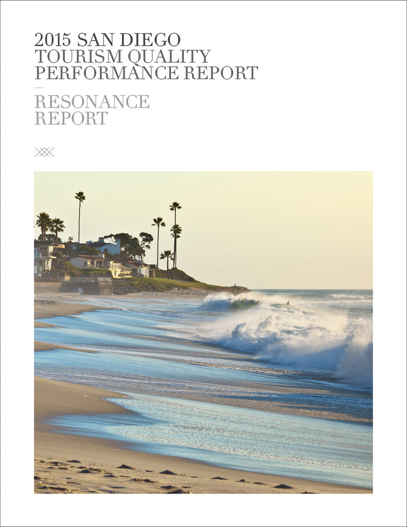 2015 SAN DIEGO TOURISM QUALITY PERFORMANCE REPORT