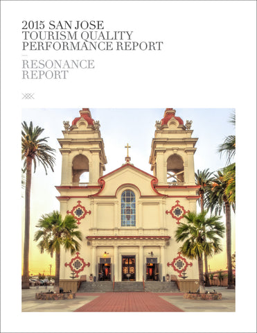 2015 SAN JOSE TOURISM QUALITY PERFORMANCE REPORT