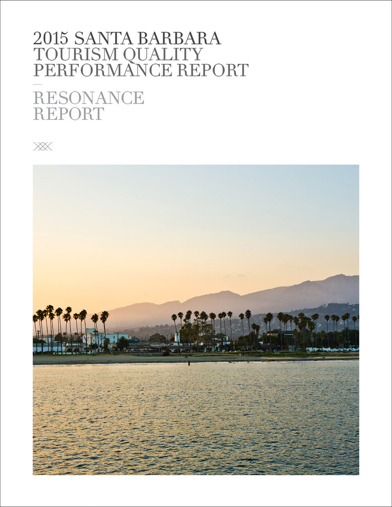2015 SANTA BARBARA TOURISM QUALITY PERFORMANCE REPORT