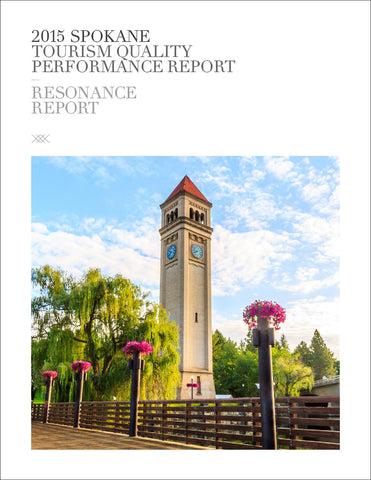 2015 SPOKANE TOURISM QUALITY PERFORMANCE REPORT