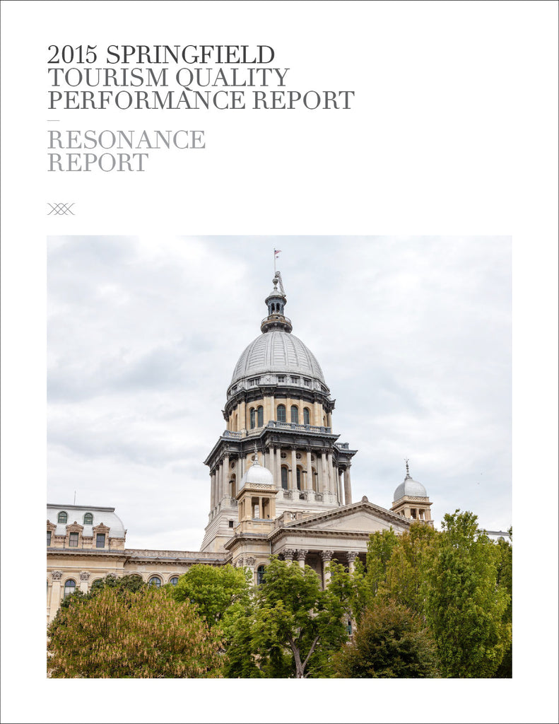 2015 SPRINGFIELD TOURISM QUALITY PERFORMANCE REPORT