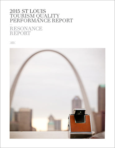 2015 ST LOUIS TOURISM QUALITY PERFORMANCE REPORT