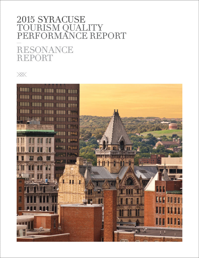 2015 SYRACUSE TOURISM QUALITY PERFORMANCE REPORT
