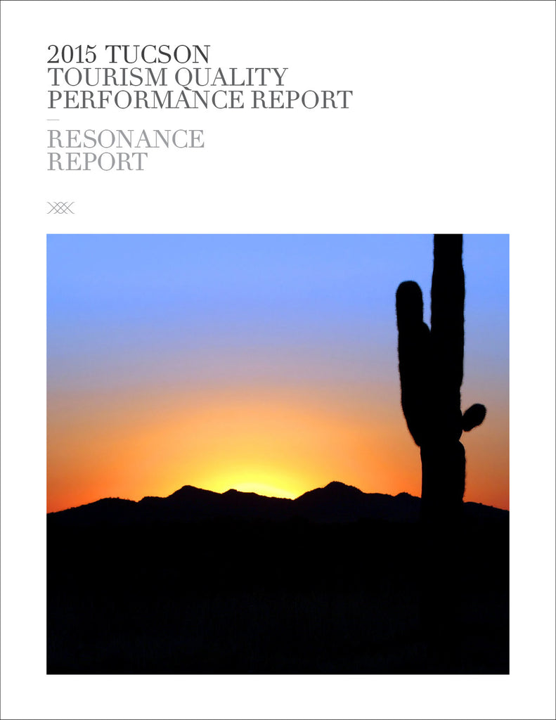 2015 TUCSON TOURISM QUALITY PERFORMANCE REPORT