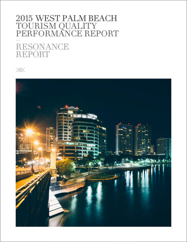 2015 WEST PALM BEACH TOURISM QUALITY PERFORMANCE REPORT