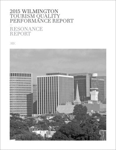 2015 WILMINGTON TOURISM QUALITY PERFORMANCE REPORT