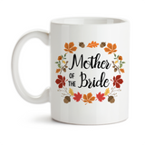 Coffee Mug, Autumn Wreath Mother Of The Bride, Autumn Bride, Wedding Party, MOTB Gift, Bridal Party