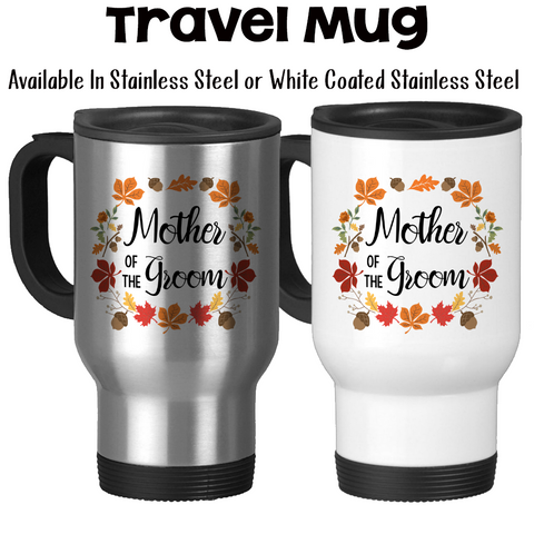Travel Mug, Autumn Wreath Mother Of The Groom, Autumn Groom, Wedding Party, MOTG Gift, Grooms Party, Gift Idea, Stainless Steel, 14 oz at GroovyGiftables.com