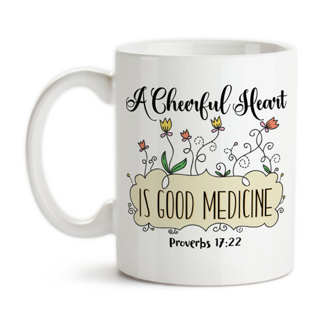 Coffee Mug, A Cheerful Heart Is Good Medicine, Bible Verse Proverbs Inspirational Motivational, Christian, Gift Idea, Coffee Cup at GroovyGiftables.com
