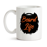 Coffee Mug, Beard Life Respect The Beard Beard Art Facial Hair Manly Masculine Beard Lover