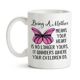 Coffee Mug, Being A Mother Mother's Day Mom's Birthday Heart Children Pink Butterfly Quote Christmas