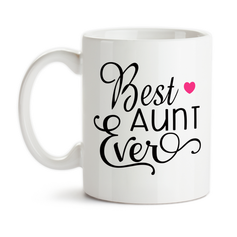 Coffee Mug, Best Aunt Ever Favorite Aunt Niece Nephew Baby Announcement Pregnancy Reveal