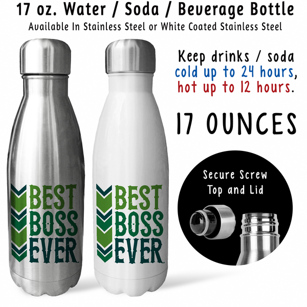 Reusable Water Bottle - Best Boss Ever 001, Gift For Boss, Employer, Boss Mug, Boss Drink Bottle