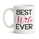 Coffee Mug, Best Wife Ever 001, Red Heart Valentines Day Anniversary Gift Wedding Gift Love Romantic