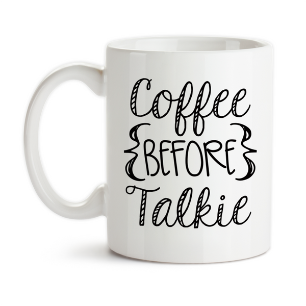 Coffee Mug, Coffee Before Talkie/Talking Funny Coffee Humor Theme, Gift Idea, Coffee Cup at GroovyGiftables.com