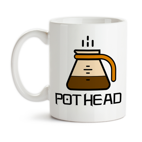 Coffee Mug, Coffee Pot Head Coffee Humor Coffee Addict Must Have Coffee Need More Coffee