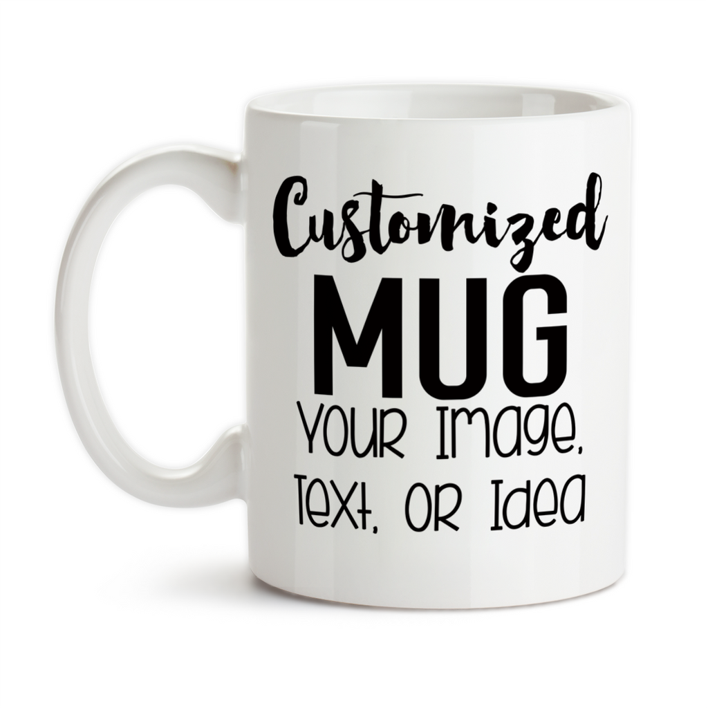 618a325fb0f Design and Customize Your Own Mug, Personalize, Your Text, Image, Photo,  Coffee Mug, Tea Cup