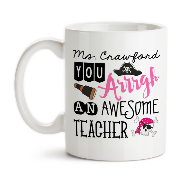 Coffee Mug, Personalized Pirate Teacher Gift, Pirate, Pink, Gift For Female Teacher
