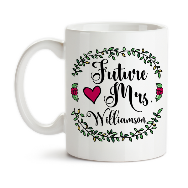 Coffee Mug, Personalized Future Mrs 004, Bride To Be, Engaged, Will You Marry Me, Wedding Announcement, Gift Idea, Coffee Cup at GroovyGiftables.com