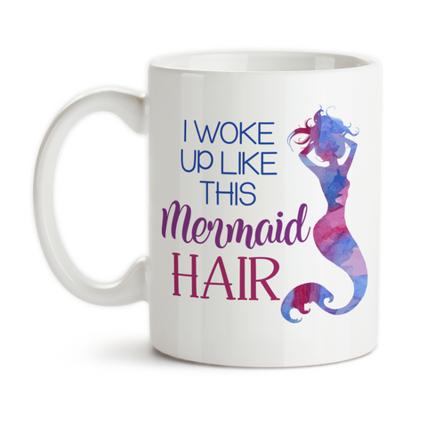 Coffee Mug, I Woke Up Like This, Mermaid Hair, Mermaid Gift, Mermaid Mug, Mermaid Watercolor Art, Mermaid Fuel, Gift Idea, Coffee Cup at GroovyGiftables.com