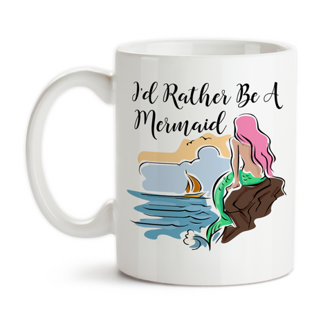 Coffee Mug, I'd Rather Be A Mermaid Collectors Collection Mermaid Art, Gift Idea, Coffee Cup at GroovyGiftables.com