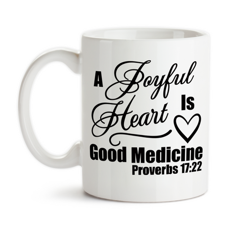 Coffee Mug, A Joyful Heart Is Good Medicine Bible Verse Proverbs Inspirational Motivational, Gift Idea, Coffee Cup at GroovyGiftables.com