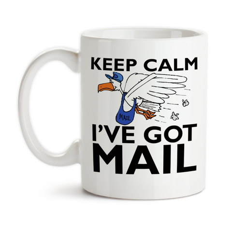 Coffee Mug, Keep Calm I've Got Mail Mail Carrier Postal Worker Post Office Postman Mailman