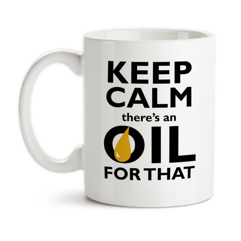 Coffee Mug, Keep Calm There's An Oil For That, Essential Oils, EO
