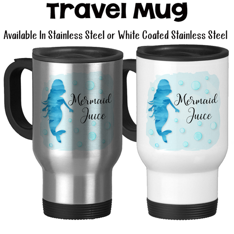 Travel Mug, Mermaid Juice, Mermaid Mug, I'd Rather Be A Mermaid, Mermaid Fuel