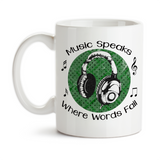 Coffee Mug, Music Speaks Where Words Fail DJ Musician Instruments Headphones Lyrics Songs Musical Notes, Gift Idea, Coffee Cup at GroovyGiftables.com